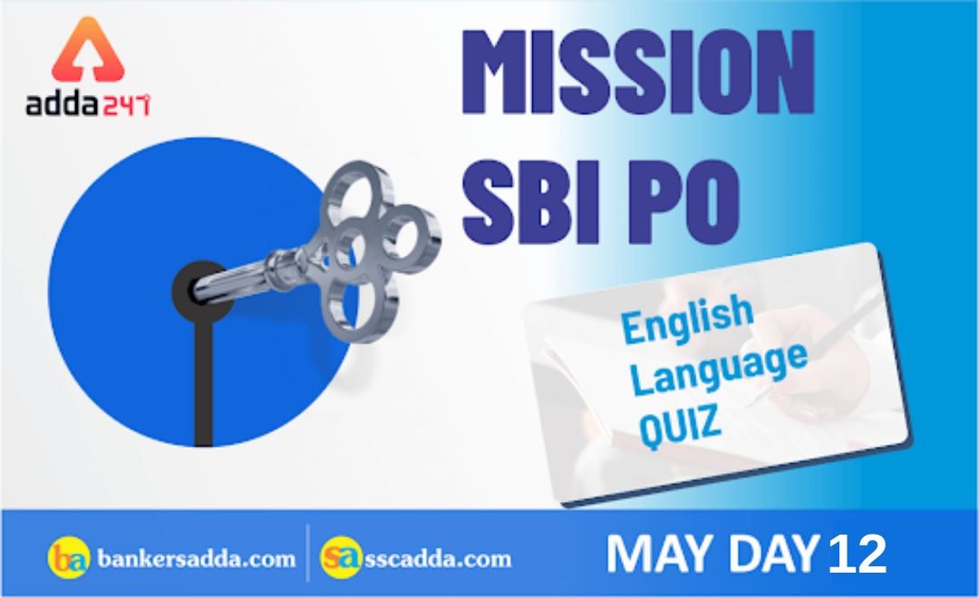 SBI PO Prelims English Questions: 12th May