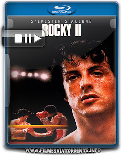 Rocky II - A Revanche Torrent - BluRay Rip 720p Dual Áudio