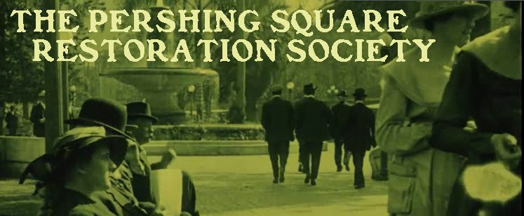 The Pershing Square Restoration Society