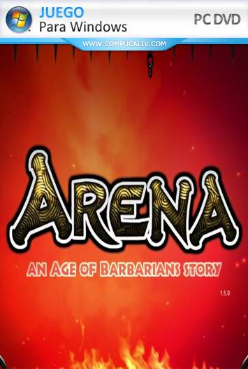 ARENA an Age of Barbarians story PC Full Español