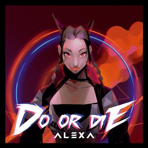 AleXa (알렉사) - Do Or Die