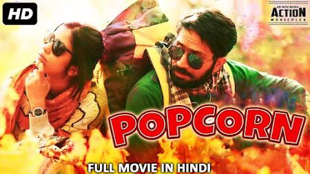 Popcorn (2018) 950MB 720P HDRip Hindi Dubbed