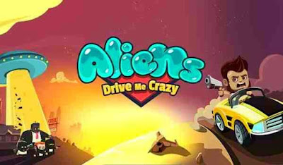 Aliens Drive Me Crazy APK (MOD, Unlimited Money) for Android