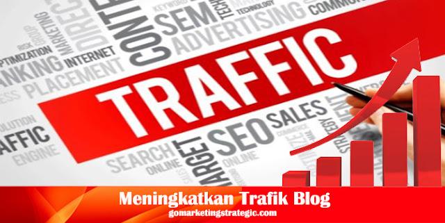 Cara Meningkatkan Trafik Blog atau Website