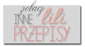 http://www.lilinaturalna.com/p/lili-przepisy.html