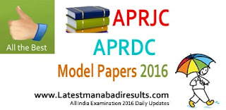 APRJC Model Question Papers 2016, APRJC / APRDC Syllabus 2016, aprs.cgg.gov.in RJC CET Solved Papers 2016, APRDC Previous Papers