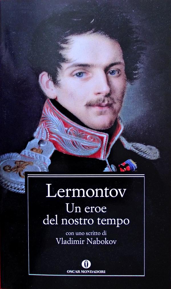 Un eroe del nostro tempo - Michaìl Jùr evič Lermontov