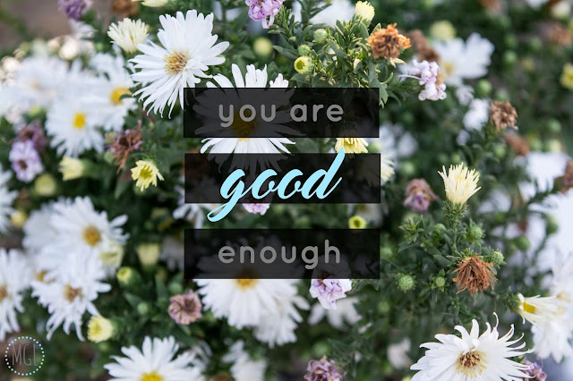 My General Life - You Are Good Enough - Wellbeing - Wellness