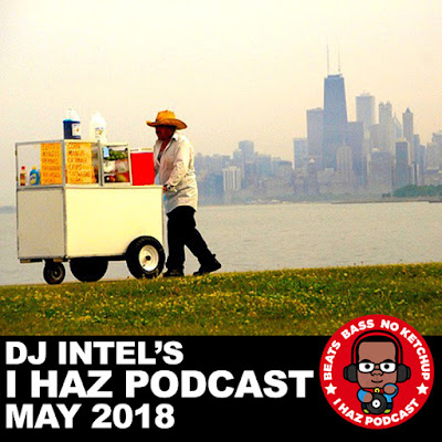 I Haz Podcast May 2018...
