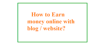 How to earn money from blog