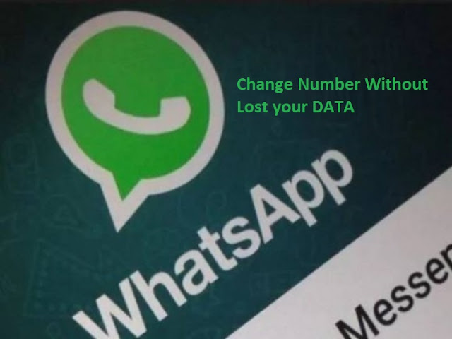 change your WhatsApp mobile number without lost Data