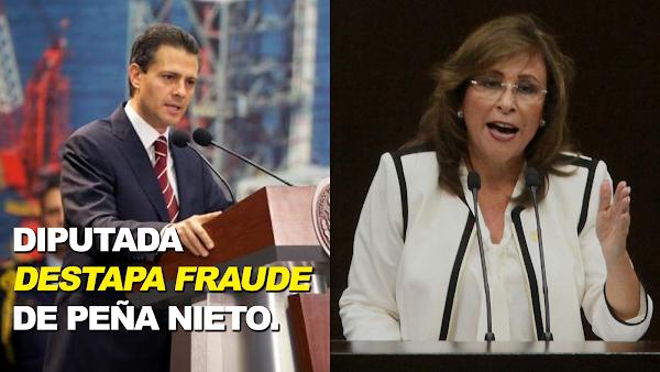 """Diputada de Morena """"Teme por su vida"""" al destapar el fraude de la reforma energética de Peña Nieto."""