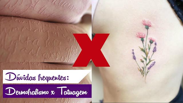 Dermografismo x Tatuagem: Dúvidas frequentes