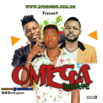 MIXTAPE:DjKing Naija_Omega Mixtape