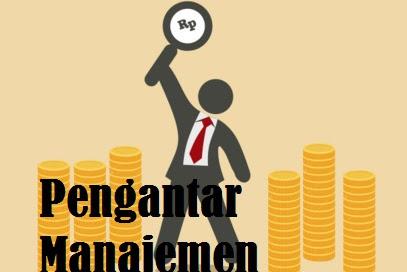 Pengertian, Fungsi Administrasi Dan Proses Manajemen