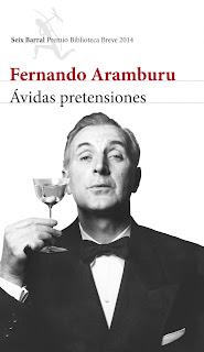 Ávidas pretensiones / Fernando de Aramburu.