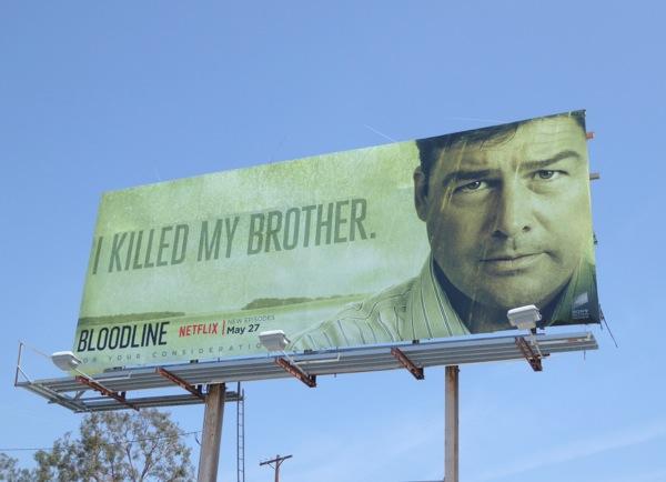 Bloodline season 2 I killed my brother billboard