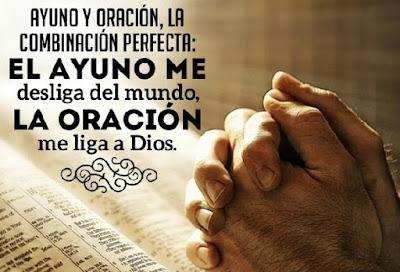 Ayuno y Oración de Fe Que Hacemos A Dios
