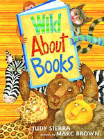 Wild About Book by Judy Sierra
