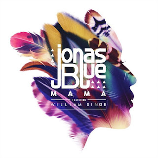Terjemahan Lirik Lagu Jonas Blue ft. William Singe - Mama