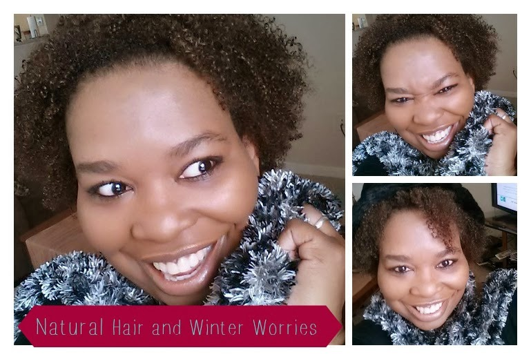 Natural Hair and Winter Worries