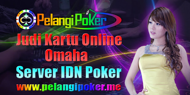Judi-Kartu-Online-Omaha-Server-IDN-Poker