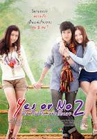 Yes or no 2: Vuelve a mi (2012) online y gratis