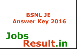 BSNL JE Answer Key 2016