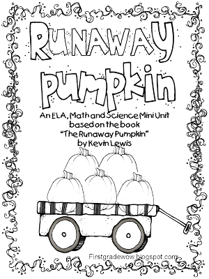 First Grade Wow: Runaway Pumpkin!