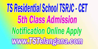 TREIS Telangana TS Residential School TSRJC CET 5th Class Admission Notification Online Apply