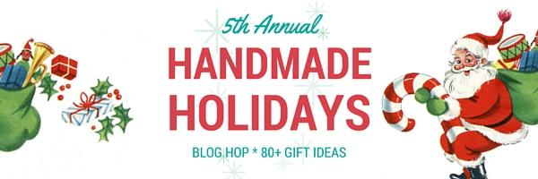Handmade Holidays Blog Hop 2015