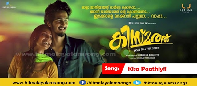 Kisa Paathiyil - Kismath Malayalam Movie Songs Lyrics