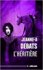 L'héritière de Jeanne-A Debats