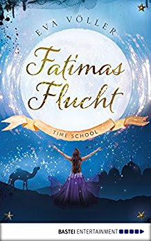 Lesemonat Februar 2018 - Time School - Fatimas Flucht von Eva Völler