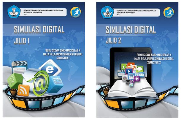 Buku Siswa SMK MAK Kelas X Mata Pelajaran Simulasi Digital Semester 1 dan 2