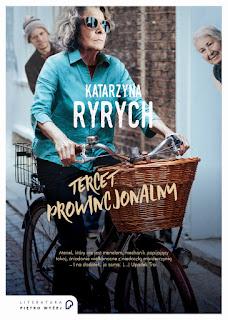 Katarzyna Ryrych. Tercet prowincjonalny.