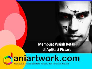 Picsart Tutorial - Cara Edit Foto Efek Wajah Retak