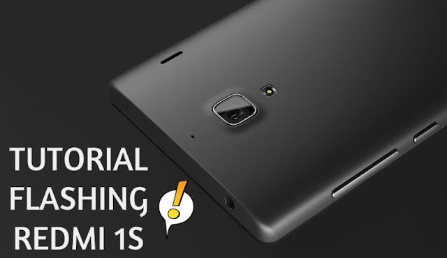Semudah-Mudahnya Flashing Rom Paling Mudah Flashing Stock Rom Xiaomi Redmi 1s: Loch Kok Bisa? ini Tutorialnya