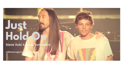 Just Hold On-Louis Tomlinson and Steve Aoki