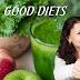 GOOD DIETS