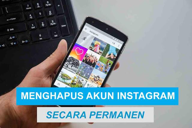 Cara Menghapus Akun Instagram Permanen Lewat Android dan PC