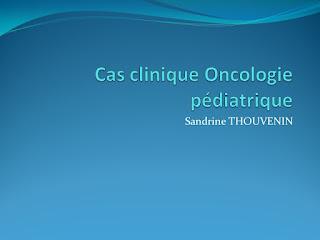 Cas clinique Oncologie pédiatrique .pdf