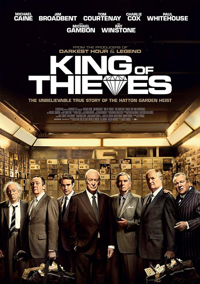 Movie: King of Thieves (2018)