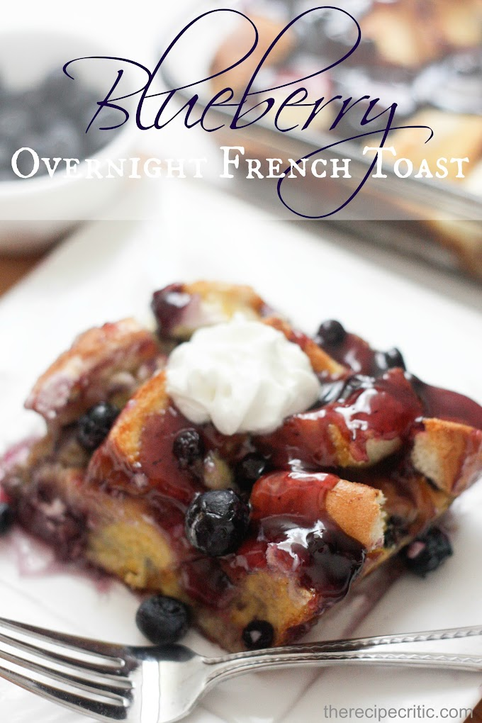 Overnight Blueberry French Toast #Food #Recipes #Delicious #HealthyFoods