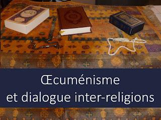 INTER-RELIGIEUX ET OECUMENISME