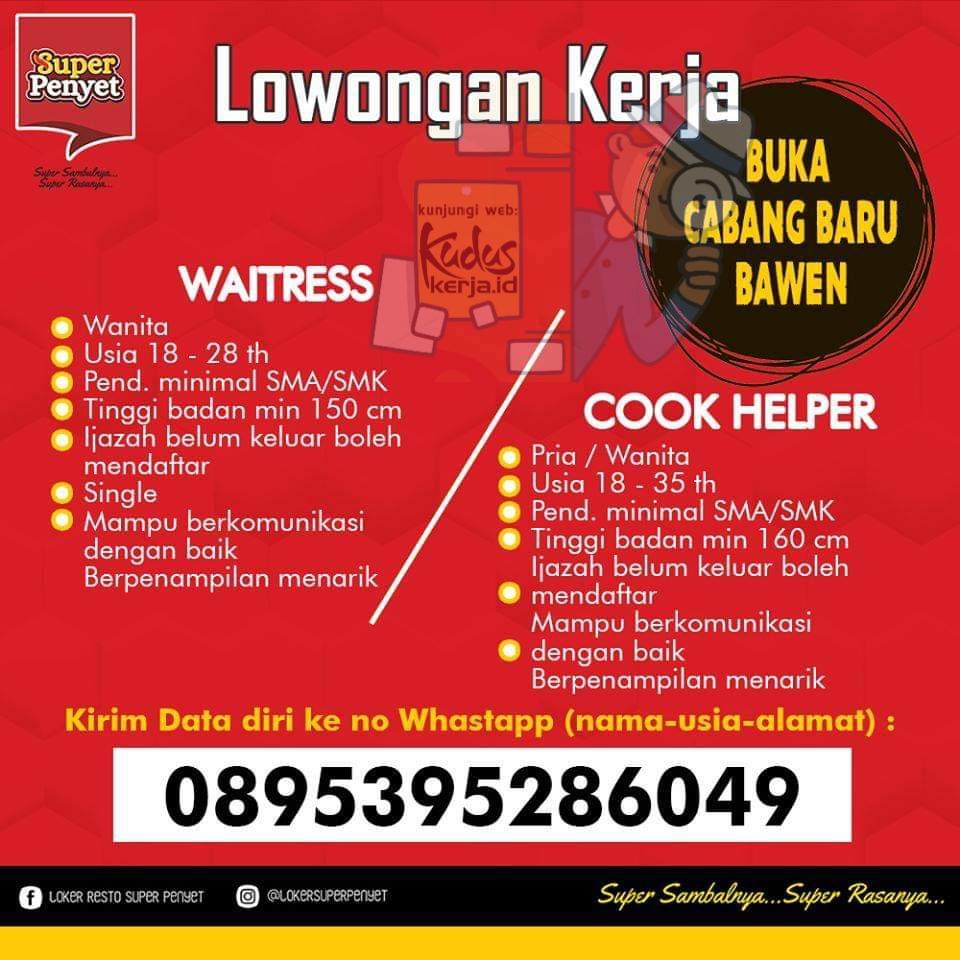 Lowongan Kerja Bawen Waiterss dan Cook Helper di Restoran Super Penyet