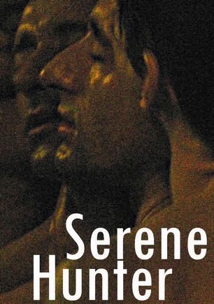 Serene Hunter, film