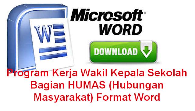 Program Kerja Wakil Kepala Sekolah Bagian HUMAS (Hubungan Masyarakat) Format Word