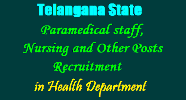 TS to fill Paramedical staff, Lab Technician, Staff Nurses, Pharmacists and other posts 2017