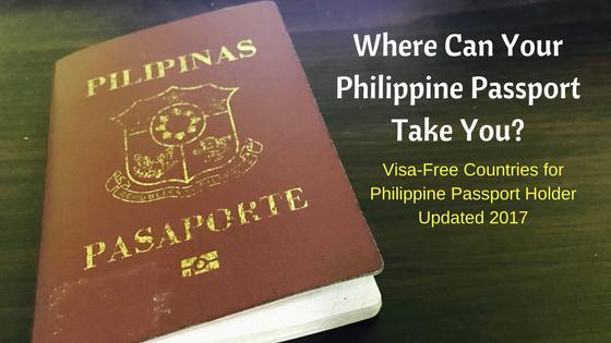 Where Can Your Philippine Passport Take You Escape Manila